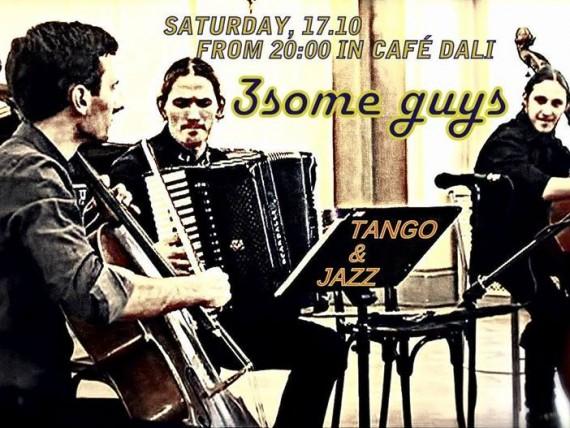 Mark Vilensky & 3SOME GUYS concert / Tango & Jazz
