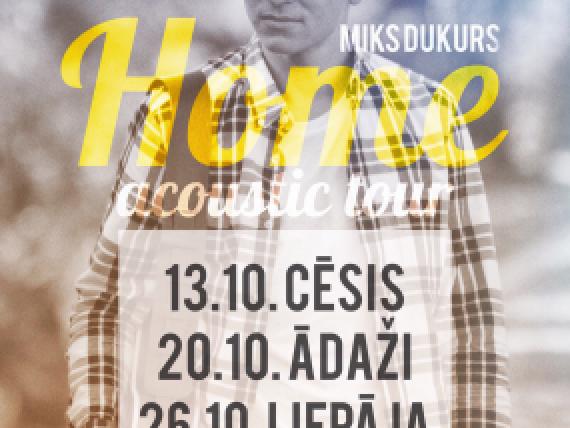 Mika Dukura koncerts HOME